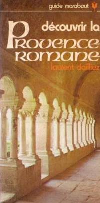 Découvrir la Provence romane
