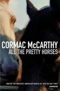 All the Pretty Horses UK edition