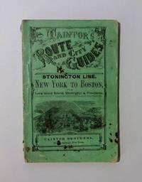 Taintor's Route and City Guides - Stonington Line - New York to Boston via Long Island Sound, Stonington & Providence