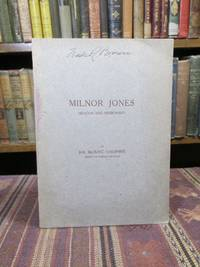 Milnor Jones, Deacon and Missionary  (SIGNED BY JOS. BLUNT CHESHIRE)