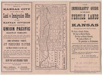 """image of KANSAS / THE BEST PART OF THE WEST TO BUY A GRAIN FARM . . . STOCK FARM . . . SHEEP RANCH . . . OPEN A STORE, OR TO PRACTICE A PROFESSION."""" The Immigrants' Guide to the Most Fertile Lands of Kansas. . ."""
