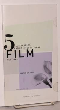 5 Los Angeles Latino International Film Festival; July 20-29, 2001, schedule of events