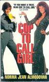 Cop to Call Girl