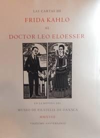 Las Cartas de Frida Kahlo al Doctor Leo Eloesser en la Bóveda del Museo de Filatelia de...