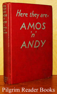 Here They Are . . . .  Amos 'n' Andy