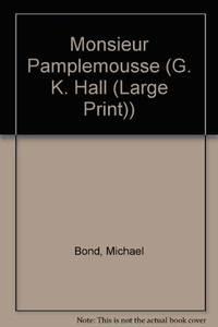 Monsieur Pamplemousse G. K. Hall Large Print