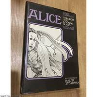 Alice - Through the Looking Glass & What Alice Found There, illustrated by Ralph Steadman