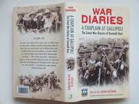 image of War diaries: A chaplain at Gallipoli. The Great War diaries of Chaplain  Kenneth Best