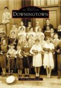 Downingtown:  Images of America
