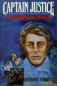 CAPTAIN JUSTICE: Secret Agent against Napoleon.