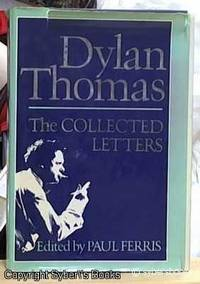 image of The Collected Letters of Dylan Thomas
