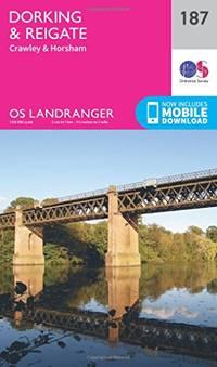 Landranger (187) Dorking, Reigate & Crawley (OS Landranger Map)