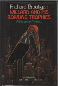 Willard and His Bowling Trophies A Perverse Mystery