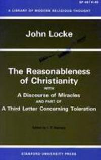 image of The Reasonableness of Christianity, and a Discourse of Miracles