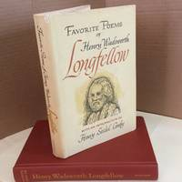 Favoriet Poems of Henry Wadsworth Longfellow (with an introduction by Henry Seidel Canby)