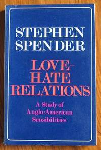Love-Hate Relations: A Study of Anglo-American Sensibilities