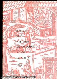Bulletin of the Historical Metallurgy Group Vol 3 - No 2 1969