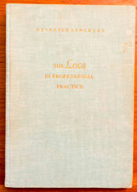 The Leica in Professional Practice by  Heinrich Stockler - Hardcover - 1954 - from Edwards Collections and Biblio.com