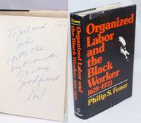 image of Organized labor and the black worker, 1619-1973