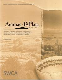 Animas- La Plata Project -- Volume V-- Miners, Railroaders, and Ranchers:  Creating Western Rural Landscapes in Ridges Basin and Wildcat Canyon,  Southwestern Colorado