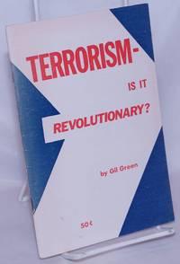image of Terrorism - is it revolutionary