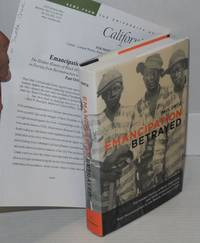 Emancipation betrayed; the hidden history of black organizing and white violence in Florida from Reconstruction to the bloody election fo 1920