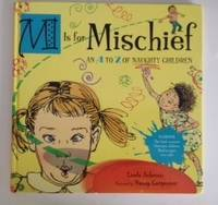 M is for Mischief  An A To Z Of Naughty Children
