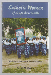 Catholic Women of Congo-Brazzaville  Mothers and Sisters in Troubled Times