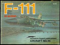 F-111 IN ACTION.  SQUADRON/SIGNAL AIRCRAFT NO. 35.