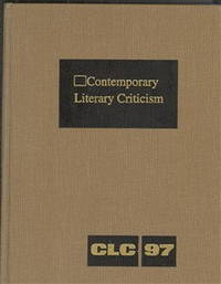 Contemporary Literary Criticism: Excerpts from Criticism of the Works of Today's Novelists, Poets, Playwrights, Short Story Writers, Scriptwriters, and Other Creative Writers