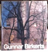 The Architecture of Gunnar Birkerts