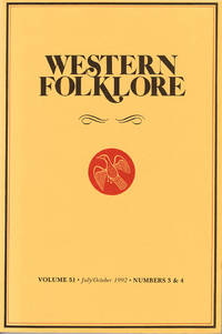 Western Folklore (Volume 51, July/Oct 1992, Numbers 3 and 4)