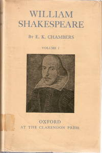 William Shakespeare. A Study of Facts and Problems. Volumes  I and 2