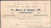 image of 1900 East Greenwich, Rhode Island Billhead Moses E. Shippee Insurance Co