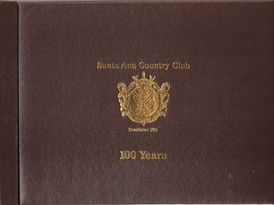 Santa Ana, CA: Santa Ana Country Club Publishing Co.. Very Good. 2001. First Edition. Hardcover. Bro...