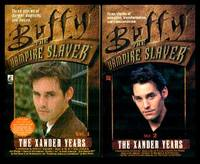 THE XANDER YEARS - Volumes One and Two - Buffy the Vampire Slayer