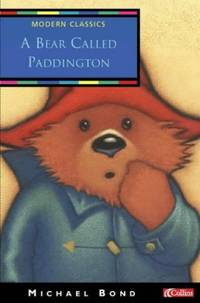 A Bear Called Paddington (Collins Modern Classics) by  Michael Bond - Paperback - from World of Books Ltd (SKU: GOR006338764)