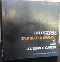 """Collection X et à divers amateurs """"D'Utrillo à Warhol"""" 1ère Vente à l'Espace Cardin. 15 novembre 1972"""