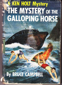 The Mystery of the Galloping Horse: Ken Holt Mystery # 9