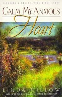 Calm My Anxious Heart : My Mercies Journal