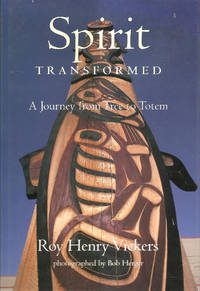 Spirit Transformed by Roy Henry Vickers - Hardcover - Signed - 1996 - from Hockley Books and Biblio.com