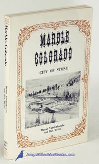 Marble, Colorado: City of Stone
