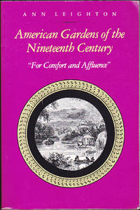 image of American Gardens of the Nineteenth Century: