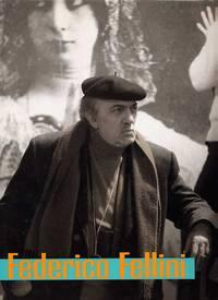 Federico Fellini. The Fantastic Vision Of A Realist.