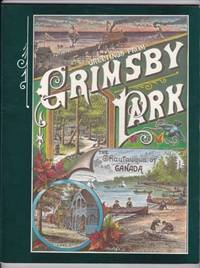 Greetings from Grimsby Park:  The Chautauqua of Canada  -(Grimsby, Ontario, Canada, local history)-