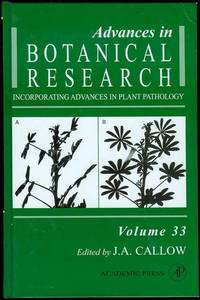 Advances in Botanical Research: Incorporating Advances in Plant Pathology (Volume 33)