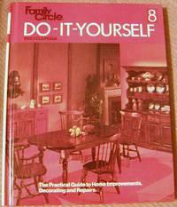 Family Circle Do-It-Yourself Encyclopedia Vol. 8