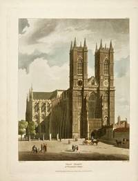[Hand-Colored] The History of the Abbey Church of St. Peter's Westminster, Its Antiquities and Monuments in Two Volumes