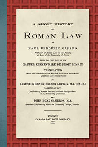 A Short History of Roman Law. Being the First Part of his Manuel..