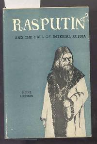 RASPUTIN AND THE FALL OF IMPERIAN RUSSIA